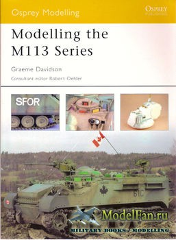 Osprey - Modelling 14 - Modelling the M113 Series