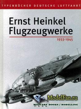 Ernst Heinkel Flugzeugwerke 1933-1945 (Volker Koos)