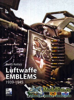 Luftwaffe Emblems 1939-1945 (Barry Ketley)