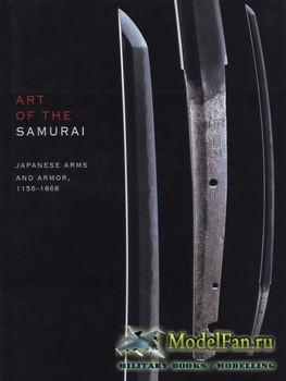 Art of the Samurai: Japanese Arms and Armor, 1156-1868 (Morihiro Ogawa)