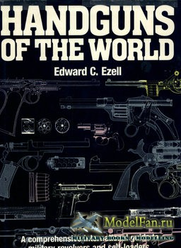 Handguns of the World (Edward C. Ezell)