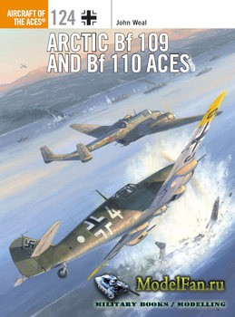 Osprey - Aircraft of the Aces 124 - Arctic Bf 109 and Bf 110 Aces