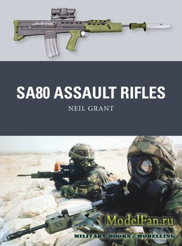 Osprey - Weapon 49 - SA80 Assault Rifles