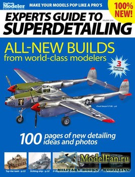 FineScale Modeler Special - Experts Guide to Superdetailing 2016