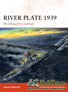Osprey - Campaign 171 - River Plate 1939. The sinking of the Graf Spee