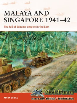 Osprey - Campaign 300 - Malaya and Singapore 1941-1942