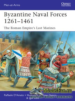 Osprey - Men at Arms 502 - Byzantine Naval Forces 1261-1461