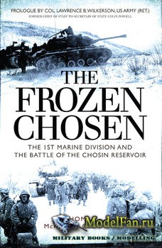 Osprey - General Military - The Frozen Chosen: The 1st Marine Division and  ...