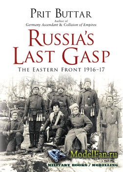 Osprey - General Military - Russia's Last Gasp: The Eastern Front 1916-191 ...