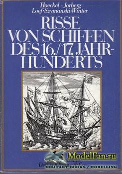 Risse von Schiffen des 16. und 17. Jahrhunderts (Rolf Hoeckel and Lothar Ei ...