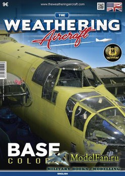 The Weathering Aircraft Issue 4 - Base Colors (December 2016)