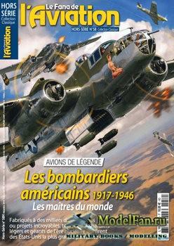 Le Fana de L'Aviation Hors-Serie 58 -  Les Bombardiers Americains 1917-194 ...