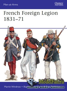 Osprey - Men at Arms 509 - French Foreign Legion 1831-1871