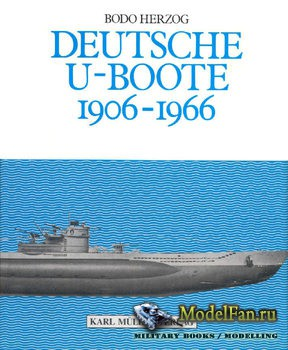 Deutsche U-Boote 1906-1966 (Bodo Herzog)