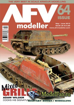 AFV Modeller - Issue 64 (May/June) 2012
