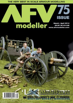 AFV Modeller - Issue 75 (March/April) 2014