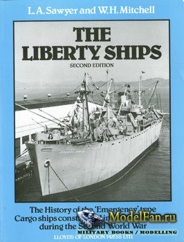 The Liberty Ships (Leonard A. Sawyer, William H. Mitchell)