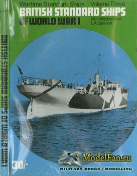 British Standard Ships of World War I (William H. Mitchell, Leonard A. Sawy ...