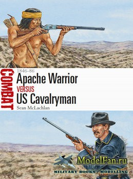 Osprey - Combat 19 - Apache Warrior vs US Cavalryman