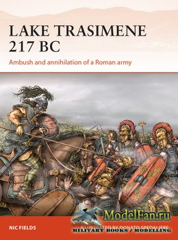 Osprey - Campaign 303 - Lake Trasimene 217 BC: Ambush and annihilation of a ...