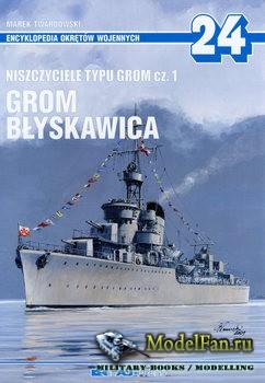 AJ-Press. Encyklopedia Okretow Wojennych 24 - Niszczyciele typu Grom Cz.1:  ...
