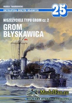 AJ-Press. Encyklopedia Okretow Wojennych 25 - Niszczyciele typu Grom Cz.2:  ...