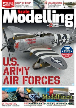 Scale Modelling U.S. Army Air Forces (Airfix Model World Special)