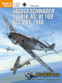 "Osprey - Aircraft of the Aces 132 - Jagdgeschwader 53 ""Pik-As"" Bf 109 Aces of 1940"