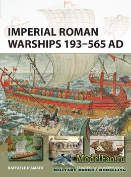Osprey - New Vanguard 244 - Imperial Roman Warships 193-565 AD