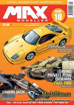MAX Modeller - Issue 10 (August) 2010