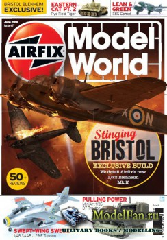 Airfix Model World - Issue 67 (June 2016)