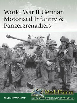 Osprey - Elite 218 - World War II German Motorized Infantry & Panzergrenadiers
