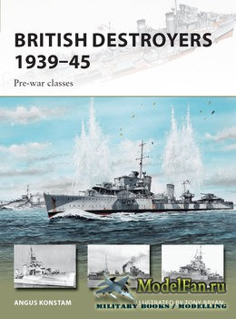 Osprey - New Vanguard 246 - British Destroyers 1939-1945: Pre-war Classes