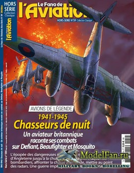 Le Fana de L'Aviation Hors-Serie 59 -  1941-1945 Chasseurs de Nuit