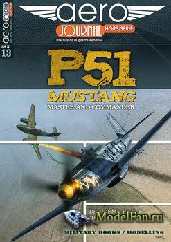 Aero Journal Hors-Serie №13 - P-51 Mustang Deuxieme Partie: 1944-1945