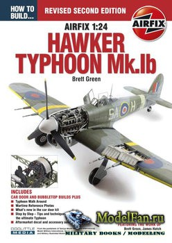 How To Build... Airfix 1:24 Hawker Typhoon Mk.Ib