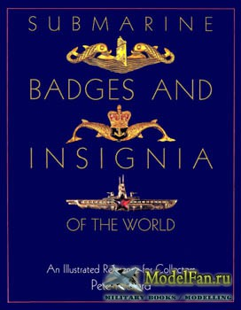 Schiffer Publishing - Submarine Badges and Insignia of the World: An Illustrated Reference for Collectors