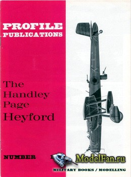Profile Publications - Aircraft Profile №182 - The Handley Page Heyford