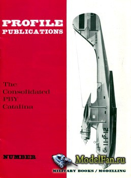 Profile Publications - Aircraft Profile №183 - The Consolidated PBY Catalina