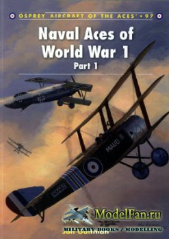 Osprey - Aircraft of the Aces 97 - Naval Aces of World War 1 (Part 1)
