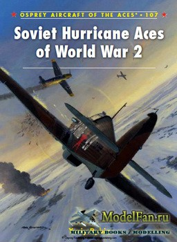 Osprey - Aircraft of the Aces 107 - Soviet Hurricane Aces of World War 2
