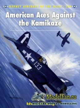 Osprey - Aircraft of the Aces 109 - American Aces against the Kamikaze
