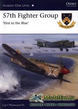 Osprey - Aviation Elite Units 39 - 57th Fighter Group: First in the Blue