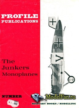 Profile Publications - Aircraft Profile №187 - The Junkers Monoplanes