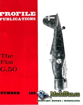 Profile Publications - Aircraft Profile №188 - The Fiat G.50