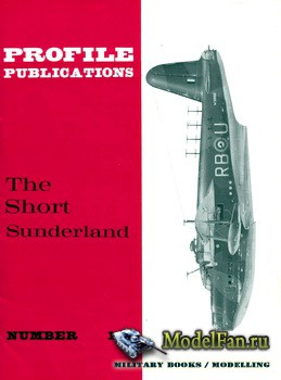 Profile Publications - Aircraft Profile №189 - The Short Sunderland