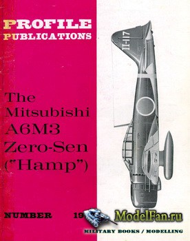 "Profile Publications - Aircraft Profile №190 - The Mitsubishi A6M3 Zero-Sen (""Hamp"")"