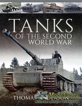 Tanks of the Second World War (Thomas Anderson)