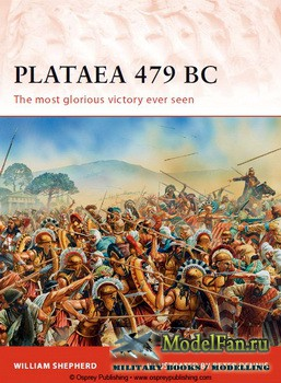 Osprey - Campaign 239 - Plataea 479 BC. The most glorious victory ever seen
