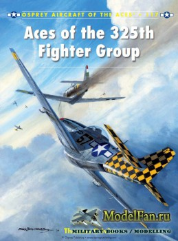 Osprey - Aircraft of the Aces 117 - Aces of the 325th Fighter Group